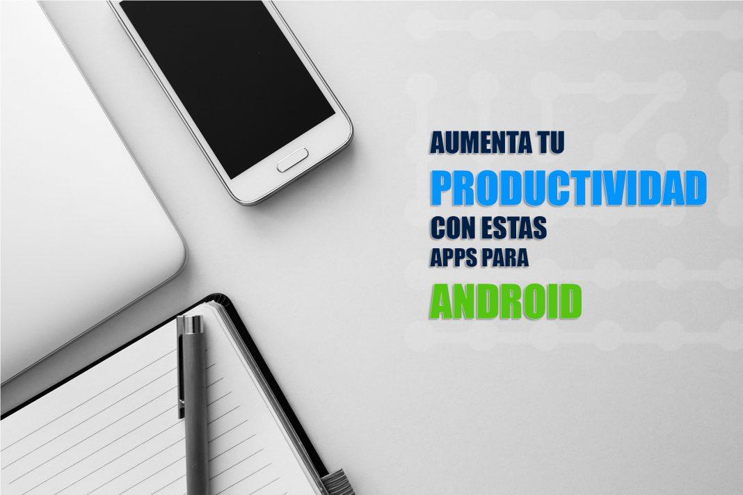 mejores apps para organizar tu vida diaria en android